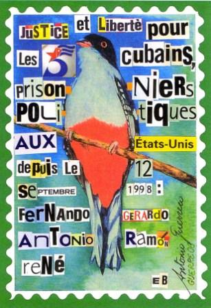 Poster created by French committee in support of the Cuban 5 using a painting of a bird by Antonio Guerrero