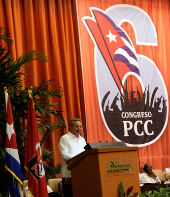 From the last Cuban Communist Party Congress in 2011.