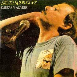 The 1986 album of Silvio Rodriguez, Causas y Azares