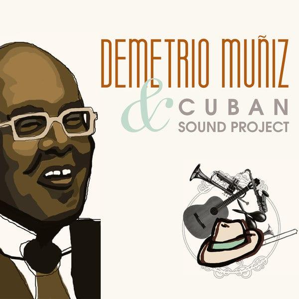 demetrio Cuban sound